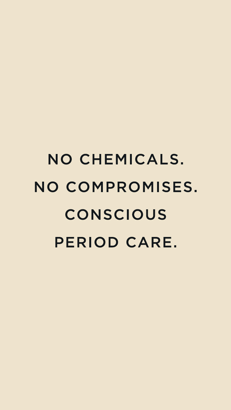 TOM campaign line: no chemicals, no compromises. Conscious period care.
